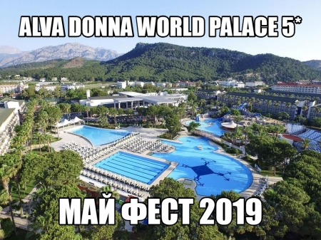 Alva Donna World Palace 5* - May Festival 2019